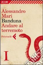 Banduna. Prima parte. E-book. Formato EPUB ebook