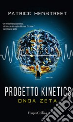 Progetto kinetics. Onda zeta. E-book. Formato EPUB ebook