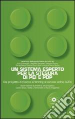 Un sistema esperto per la stesura di PEI e PDP. Dal progetto di ricerca ePlanning al servizio online SOFIA. E-book. Formato PDF ebook