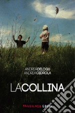 La Collina. E-book. Formato EPUB ebook