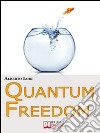 QUANTUM FREEDOM. E-book. Formato EPUB