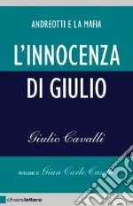 L' innocenza di Giulio. E-book. Formato EPUB ebook di Giulio Cavalli
