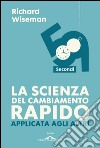 59 secondi. La scienza del cambiamento rapido applicata agli altri. E-book. Formato EPUB