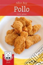 Pollo. E-book. Formato EPUB ebook di Allan Bay