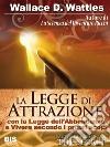 La legge di attrazione. E-book. Formato PDF ebook