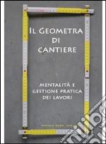 Geometra di cantiere. E-book. Formato EPUB