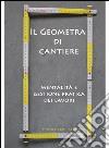 Geometra di cantiere. E-book. Formato Mobipocket