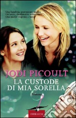 La custode di mia sorella. E-book. Formato EPUB ebook