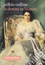 La donna in bianco. Parte prima. E-book. Formato EPUB ebook
