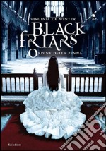 L' ordine della penna. Black Friars. E-book. Formato EPUB ebook di Virginia De Winter