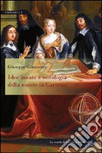 Idee innate e ontologia della mente in Cartesio. E-book. Formato PDF ebook di Giuseppe Giannetto
