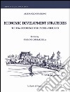 Economic development strategies. The USA experience for Castel Volturno. E-book. Formato PDF