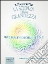 La scienza della grandezza. E-book. Formato EPUB ebook