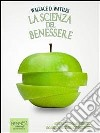 La scienza del benessere. E-book. Formato EPUB ebook