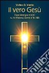 Il vero Gesù. I suoi insegnamenti su libertà, felicità e ricchezza. Audiolibro. Download MP3 ebook