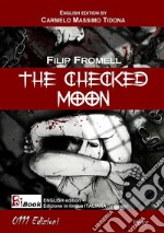 The checked moon. E-book. Formato Mobipocket ebook