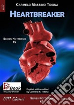 Heartbreaker. Nocturnal. E-book. Formato Mobipocket ebook