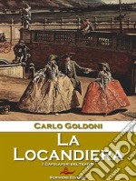 La Locandiera. E-book. Formato EPUB ebook di Carlo Goldoni