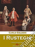 I Rusteghi. E-book. Formato Mobipocket ebook di Carlo Goldoni