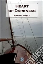 Heart of darkness. E-book. Formato EPUB ebook di Joseph Conrad