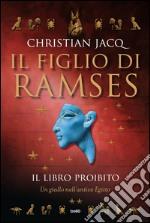 Il libro proibito. Il figlio di Ramses. E-book. Formato EPUB ebook