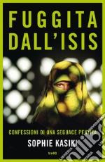 Fuggita dall'Isis. E-book. Formato EPUB ebook