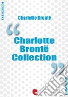 Charlotte Bronte collection: Jane Eyre The professor Villette Poems by Currer Bell Shirley. E-book. Formato EPUB