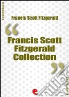 Francis Scott Fitzgerald collection: The beautiful and damned The great Gatsby This side of Paradise Tender is the night. E-book. Formato EPUB