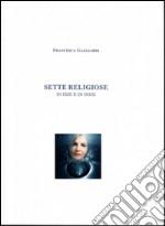 Sette religiose di ieri e di oggi. E-book. Formato PDF ebook
