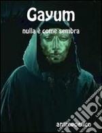 Gayum. E-book. Formato PDF ebook