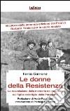 Le donne della resistenza. La trasmissione della memoria nel racconto dei figli e delle figlie delle partigiane. E-book. Formato EPUB ebook