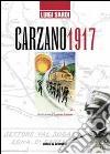 Carzano 1917. E-book. Formato PDF