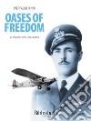 Oases of freedom. La missione della Linea Gotica. E-book. Formato Mobipocket ebook