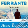 L'amica geniale. Audiolibro. Download MP3 ebook