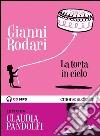La torta in cielo letto da Claudia Pandolfi. Ediz. integrale. Audiolibro. Download MP3 ebook