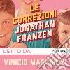 Le correzioni letto da Vinicio Marchioni. Audiolibro. Download MP3 ebook