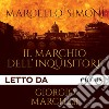 Il marchio dell'inquisitore letto da Giorgio Marchesi. Audiolibro. Download MP3 ebook