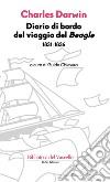 Diario di bordo del viaggio del Beagle. E-book. Formato EPUB ebook