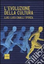 L' evoluzione della cultura. Proposte concrete per studi futuri. E-book. Formato EPUB