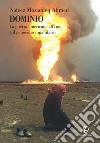 Dominio. La guerra americana all'Iraq e il genocidio umanitario. E-book. Formato EPUB