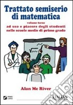 Trattato semiserio di matematica. E-book. Formato PDF ebook di Alan Mc River