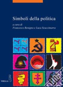 Simboli della politica. E-book. Formato PDF ebook