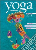 Yoga journal directory. Scuole 2013. E-book. Formato PDF ebook