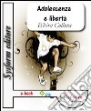 Adolescenza e libert� Ce la posso fare. E-book. Formato EPUB