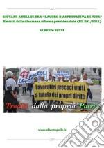 Riforma pensionistica e del lavoro: mega truffa di un crimine legalizzato. E-book. Formato PDF ebook
