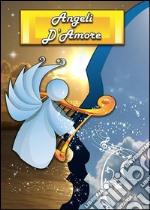 Angeli d'amore. E-book. Formato EPUB ebook
