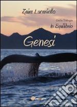 Genesi. In equilibrio. E-book. Formato PDF ebook