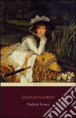 Madame Bovary (Centaur Classics). The 100 greatest novels of all time #18. E-book. Formato EPUB ebook