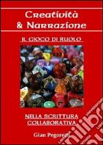 Creatività & narrazione. E-book. Formato PDF ebook