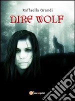 Dire Wolf. E-book. Formato PDF ebook